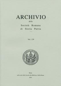 ARCHIVIO DELLA SOCIETÀ ROMANA DI STORIA PATRIA vol. 139 - 2016